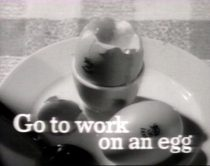 'Go to work on an egg', Image: (c) Egg Marketing Board, 1965
